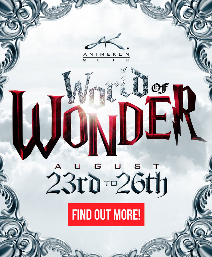 Find out more about AnimeKon Expo IX: World of Wonder