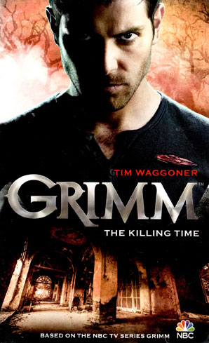 Tie in novel from Grimm - Killing Time
